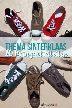 Thema Sinterklaas - 10 kringactiviteiten - Juf Bianca Close Reading, Little Girls, Teaching, Sneakers, Kids, Stage, Psg, December, Saint Nicholas