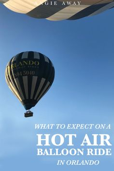 Looking for things to do in Orlando? How about a Hot Air Ballon Rides! Heres everything you should know before booking a tour! #HotAirBalloon #Thingstodoinorlando