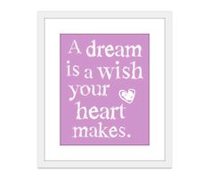 A Dream is a Wish Your Heart Makes - Cinderella - Wall Art Print - Lavender Lilac Purple - Nursery Decor. $18.00, via Etsy.