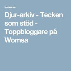 Djur-arkiv - Tecken som stöd - Toppbloggare på Womsa