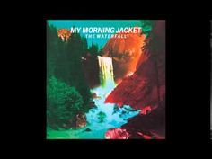 My Morning Jacket - Compound Fracture