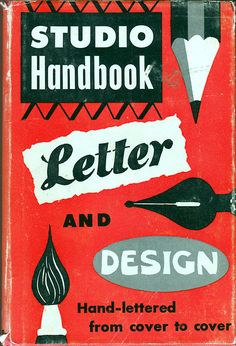 "Jacket of Samuel Welo's classic ""Studio Handbook, Letter and Design, Hand-lettered from cover to cover."" (1960 edition) Book cover says ""Studio Handbook, Letter and Design for artists and advertisers"" (for those using worldcat)"