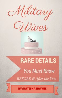 Book tailored for new military wives. Want to know what you're getting into before you make the vow? Check out this book.
