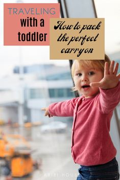 Here's how to pack the perfect toddler carry on for a family trip. Check out my hard learned tricks and tips. #ad #WindstoneFarmsPB @windstonefarms  #CollectiveBias #thehabibihouse