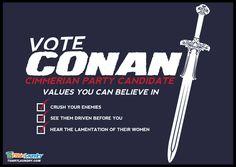 Conan the Barbarian for President Tshirt