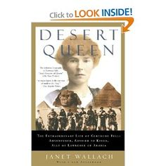 "This is a fascinating book about one of those remarkable ""Victorian"" women who broke all the rules and changed the world....in this case the partition of the Middle East...and while she was amazing, we're paying the price for those decisions now!  Well worth reading."