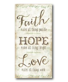 Love this 'Faith Hope Love' Wrapped Canvas on #zulily! #zulilyfinds