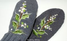 These nice, gray mittens are embroidered and felted with mistletoes.