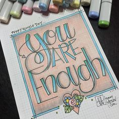 ...and don't you forget it! ❤️ . #dailysketch #dailypractice #dailylettering #dailycoloring #lettering #handlettering #fauxcalligraphy #doodle #doodlelove #drawing #illustration #illustrationoftheday #quote #copic #copicmarkers