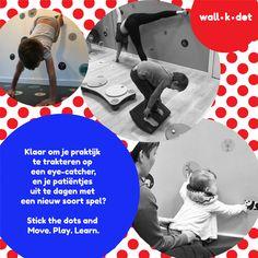 Klaar om je praktijk te trakteren op een eye-catcher, en je patiëntjes uit te dagen met een nieuw soort spel?  wall.k.dot is een educatief spel dat muur- en vloerstickers met dobbelstenen combineert.  Eeneye-catcherin je interieur, het prikkelt je kids om te bewegen en om bij te leren, altijd netjes opgeruimd, leuk voor kruipers tot tieners, en pvc-vrij afgewerkt. Een leuk en leerrijk spel in  1 (kleven), 2 (dobbelen), 3 (spelen en leren).      Meer weten? Neem vlug een kijkje op de site.