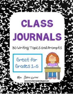"""Class Journals - 30 themes and writing prompts - My students write in the """"Traveling Journals"""" then we send them to another classroom. The next class gets to read what other students have written then add their own entry. My students love looking back and what other kids have written. It's like passing notes but educational and without getting in trouble - Great for any grade 1-5 Writing Topics, Writing Prompts For Kids, Journal Writing Prompts, Writing Lessons, Kids Writing, Writing Ideas, Kindergarten Writing, Teaching Writing, Classroom Themes"""