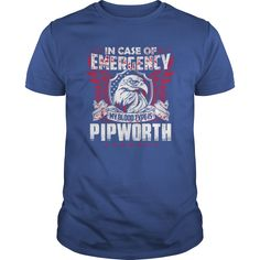 Funny Tshirt For PIPWORTH #gift #ideas #Popular #Everything #Videos #Shop #Animals #pets #Architecture #Art #Cars #motorcycles #Celebrities #DIY #crafts #Design #Education #Entertainment #Food #drink #Gardening #Geek #Hair #beauty #Health #fitness #Histor