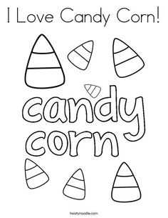 I Love Candy Corn Coloring Page That You Can Customize And Print For Kids