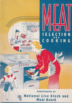 Meat Selection and Cooking 1937 Booklet Recipes National Live Stock & Meat Board
