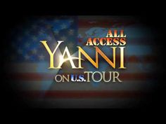 All Access - Yanni On Tour - Season 3 Trailer- NowLIVE AllNations.... StartTheDanceMusic PlacesEveryOne.. TheCrowd HasArrived...