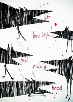 We Love Little Ridding Hood - by Hazel Terry