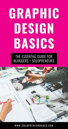 Graphic Design Basics: The Essentials For Solopreneurs