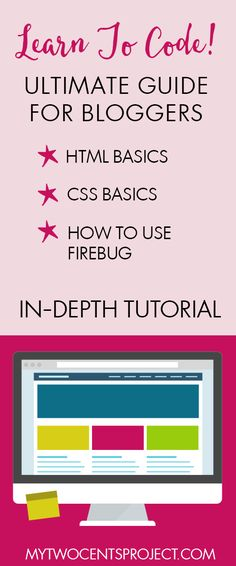 Learn to Code! Discover the basics of HTML and CSS. Learn how to use Firebug to make your own design changes to your blog without having to hire a designer!