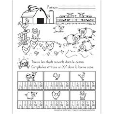Fichier PDF téléchargeable En noir et blanc seulement 1 page  L'élève doit trouver et compter les objets dans le dessin. Il trace un X dans la bonne case. Learning French For Kids, Teaching French, Farm Animal Crafts, Animal Projects, Animals For Kids, Farm Animals, Fun Facts About Animals, French Worksheets, Farm Kids