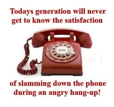 old school phone - I have done this many times