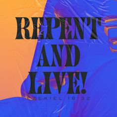 Repentance brings life! #VerseOfTheDay #HelpingYouLiveWell
