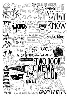 Lyrics compilation of all albums of Two Door Cinema Club, designed by me. Size A3 (297 x 420 mm/ 11.6 x 16.5 inches) Printed on 170gsm glossy