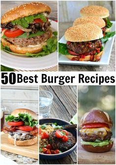 Best Burger Recipes collection- 50 amazing and versatile burgers to delight your senses and titillate your tastebuds!