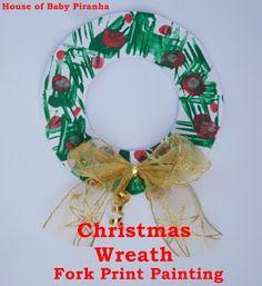 House of Baby Piranha: Christmas Crafts: Christmas Wreath (fork print painting)
