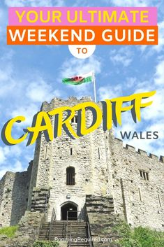 Ultimate Guide to Weekend Break in Cardiff, Wales - Roaming Required Cardiff Bay, Cardiff Wales, Travel Destinations, Travel Tips, Travel Articles, Travel Guides, Weekend Breaks, Short Break
