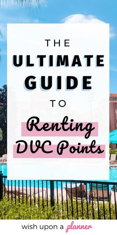 Want to stay at stay at Deluxe resorts throughout the year in Disney World? Check out this ultimate guide to start renting DVC points, including ways to find deals now - Wish Upon a Planner™ Disney On A Budget, Disney World Vacation Planning, Disney Vacation Club, Disney Planning, Disney Vacations, Disney Hotels, Disney World Resorts, Walt Disney World, Disney Parks