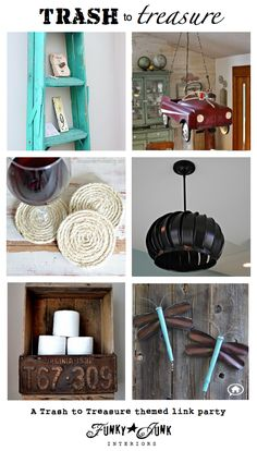 A Trash to Treasure themed link party via Funky Junk Interiors.net