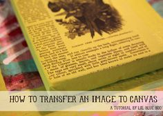DIY: TRANSFERRING IMAGES WITH CON-TACT PAPER