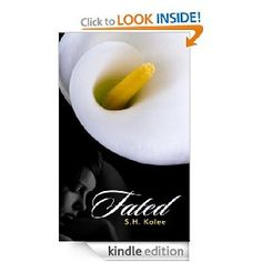 Fated [Kindle Edition], (adult contemporary romance, adult romance, alpha male, erotic romance, steamy romance, contemporary romance, romance)