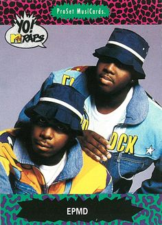 EPMD Yo! MTV Raps trading card. #music #hiphop #culture