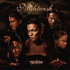 """Nemo"" is the tenth single by Finnish symphonic metal band Nightwish and the first single from the album Once. The song can be heard in the ending credits of the 2005 film The Cave.A special version of the music video was released that contained scenes from the movie.  Lyrics http://www.azlyrics.com/lyrics/nightwish/nemo.html   Video http://www.youtube.com/watch?v=kIBdpFJyFkc"