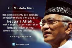 Meme-Gus-Mus01 Book Writer, Marketing Consultant, Islamic Quotes, Allah, Digital Marketing, Presidents, Wisdom, Social Media, Facebook
