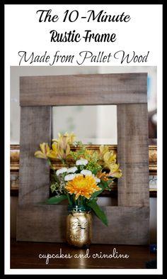 DIY+Pallet+Frame+made+from+salvaged+pallet+wood+at+cupcakesandcrinoline.com+#pallet+#frame+#diy+#rustic