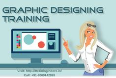 IT Training Indore is an IT institute offering all the IT related courses. Join today for the graphic designing classes in Indore. In this training student can learn web design, image editing, drawing and graphic animation.  For more details visit on this site:  http://www.ittrainingindore.in/web-and-graphic-design-training/