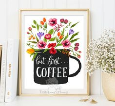 but first coffee print kitchen printable wall art decor poster