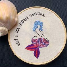 Sereia bordada pela @nanabehle  para te lembrar que você também é uma criatura fantástica! #embroidery #bordadolivre #mermaid #sereia #fantastic #seacreature #empoderamento Cross Stitching, Cross Stitch Embroidery, Hand Embroidery, Embroidery Designs, Fabric Crafts, Sewing Crafts, Sewing Projects, Beginning Embroidery, Contemporary Embroidery