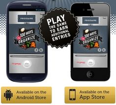Download the free 100 Ways To Organize mobile game for iPhone or Android to receive extra entries into our Frigidaire Sweeps!