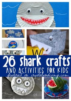 Awesome shark crafts for kids. Perfect for shark week!