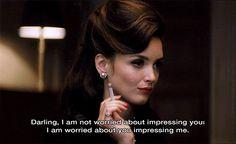 Querido. No estoy preocupado por impresionarte; me preocupa que me impresiones.