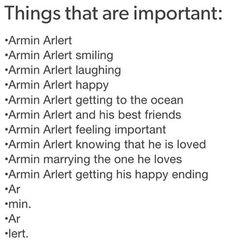 You are so important, Armin.<<<<And precious<< But also slightly phscopath