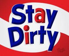 Stay Dirty – Jason Wong – Friends of Type