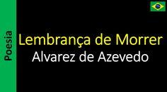 Alvarez de Azevedo - Lembrança de Morrer