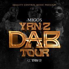 New post on Getmybuzzup- Migos Announce 'The Dab Tour' & 'YRN 2' Mixtape- http://getmybuzzup.com/?p=569117- #MigosPlease Share