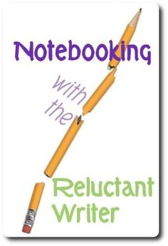 notebooking with the reluctant writer by deirdre