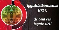 Kun jij slagen voor de loyaliteitstest?