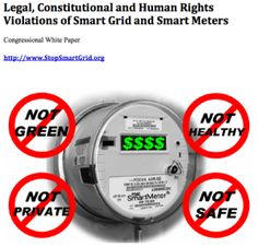 REPORT: If your utility company is planning on installing smart meters in your neighborhood this will interest you.  It's a comprehensive report on smart meters.  Very comprehensive.  A full 257 pages long.  - See more at: http://www.electricsense.com/8034/smart-meter-legal-constitutional-human-rights-violations-smart-grid/#sthash.FuKhUd8j.dpuf